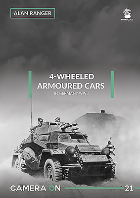 4-Wheeled Armoured Cars in Germany Ww2 (Camera on #21) Cover Image