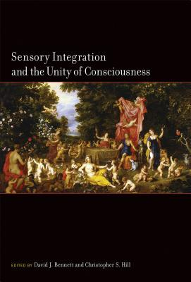 Sensory Integration and the Unity of Consciousness Cover Image