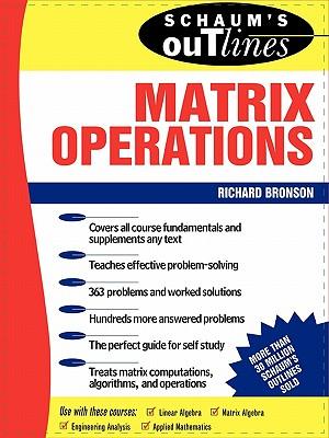 Schaum's Outline of Matrix Operations (Schaum's Outlines) Cover Image