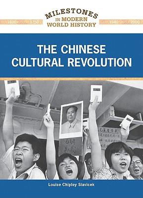 Cover for The Chinese Cultural Revolution (Milestones in Modern World History)