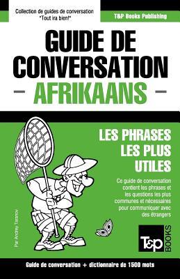 Guide de conversation Français-Afrikaans et dictionnaire concis de 1500 mots (French Collection #6) Cover Image