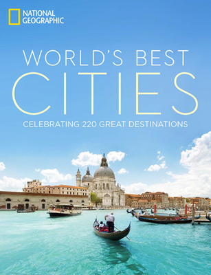 World's Best Cities: Celebrating 220 Great Destinations Cover Image