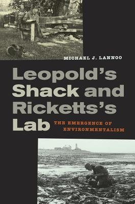 Cover for Leopold's Shack and Ricketts's Lab