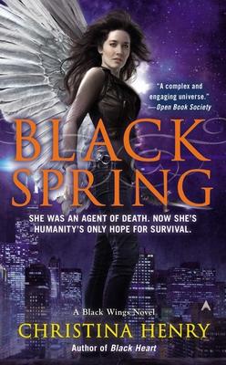 Cover for Black Spring (A Black Wings Novel #7)