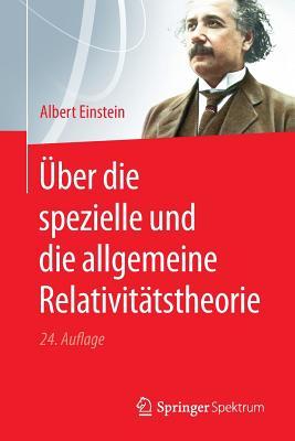 Über Die Spezielle Und Die Allgemeine Relativitätstheorie Cover Image