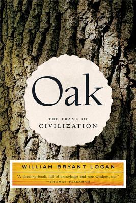 Oak: The Frame of Civilization Cover Image