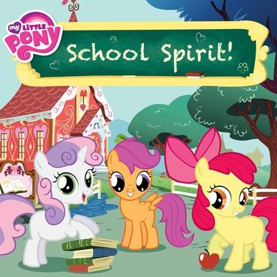 My Little Pony: School Spirit! Cover Image