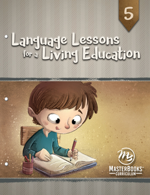 Language Lessons for a Living Education 5 Cover Image