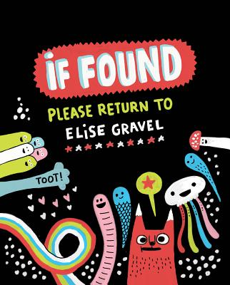 If Found... Please Return to Elise Gravel by Elise Gravel