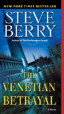 The Venetian Betrayal (Cotton Malone #3) Cover Image