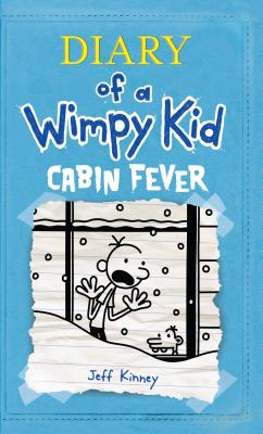 Cabin Fever (Diary of a Wimpy Kid Collection #6) Cover Image