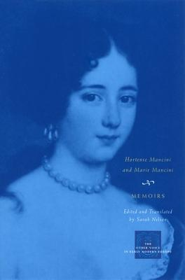 Cover for Memoirs (The Other Voice in Early Modern Europe)