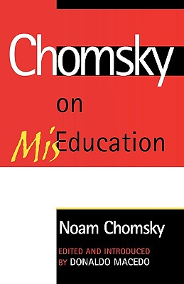 Cover for Chomsky on Miseducation (Critical Perspectives Series