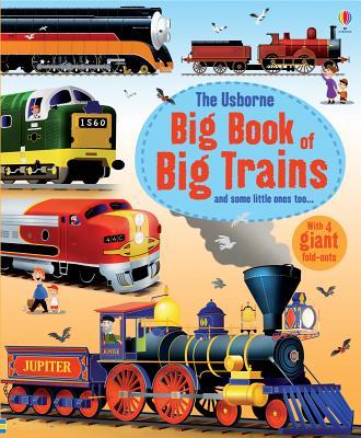 Usborne Big Book of Big Trains Cover Image