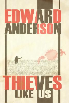 Thieves Like Us Cover