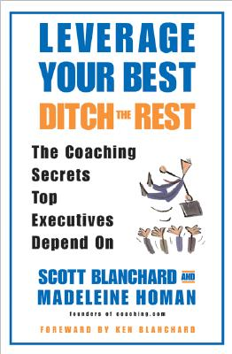 Leverage Your Best, Ditch the Rest Cover
