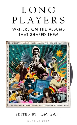 Long Players: Writers on the Albums that Shaped Them Cover Image