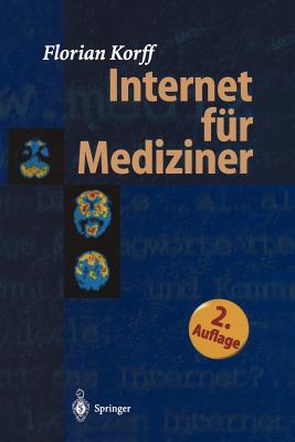 Internet Fur Mediziner (2. Aufl. 1998. Korr. Nachdruck) Cover Image