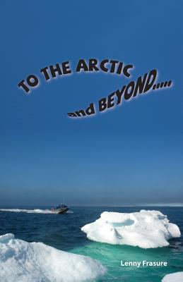 To the Arctic and Beyond Cover Image