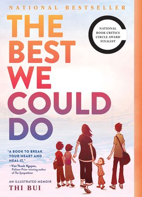 The Best We Could Do An Illustrated Memoir Paperback Politics And Prose Bookstore