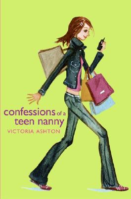 Confessions of a Teen Nanny Cover