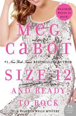 Size 12 and Ready to Rock: A Heather Wells Mystery (Paperback) By Meg Cabot
