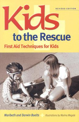 Kids to the Rescue!: First Aid Techniques for Kids Cover Image