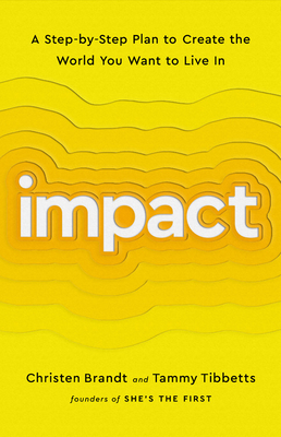 Impact: A Step-by-Step Plan to Create the World You Want to Live In Cover Image