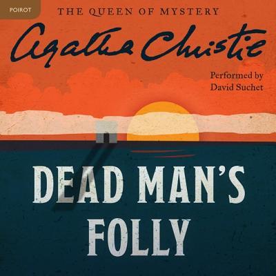 Dead Man's Folly Lib/E: A Hercule Poirot Mystery (Hercule Poirot Mysteries (Audio) #31) Cover Image