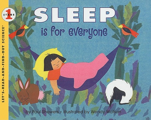 Sleep Is for Everyone (Let's-Read-And-Find-Out Science: Stage 1 (Pb)) Cover Image