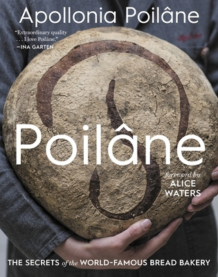 Poilâne: The Secrets of the World-Famous Bread Bakery Cover Image