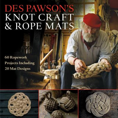Des Pawson's Knot Craft and Rope Mats: 60 Ropework Projects Including 20 Mat Designs Cover Image