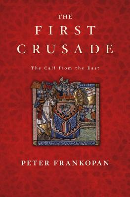 The First Crusade: The Call from the East Cover Image