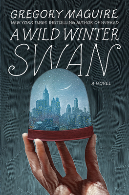 A Wild Winter Swan: A Novel Cover Image