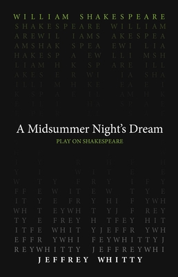 A Midsummer Night's Dream (Play on Shakespeare) Cover Image