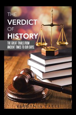 The Verdict of History: The Great Trials. from Ancient Times to Our Days. Cover Image