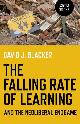 Cover for The Falling Rate of Learning and the Neoliberal Endgame