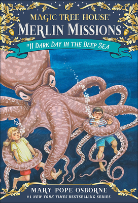 Dark Day in the Deep Sea (Magic Tree House #39) Cover Image
