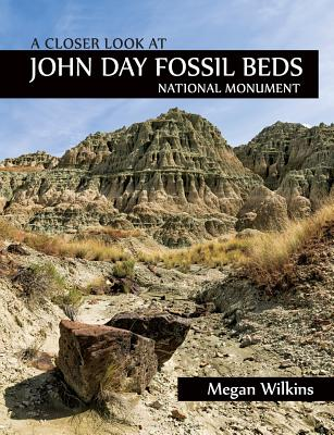 A Closer Look at John Day Fossil Beds National Monument Cover Image