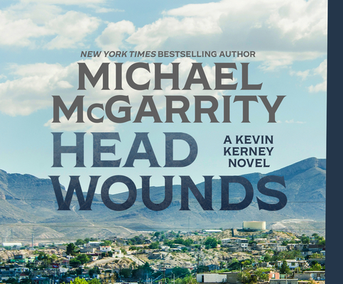 Head Wounds (Kevin Kerney #4) Cover Image