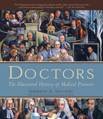 Doctors: The Illustrated History of Medical Pioneers Cover Image