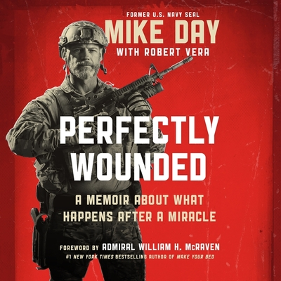 Perfectly Wounded Lib/E: A Memoir about What Happens After a Miracle Cover Image