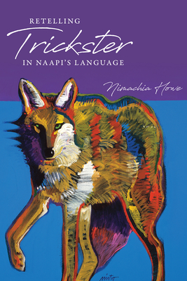 Retelling Trickster in Naapi's Language Cover Image