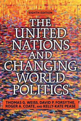 The United Nations and Changing World Politics Cover Image