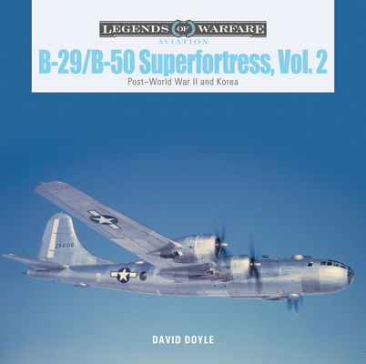 B-29/B-50 Superfortress, Vol. 2: Post-World War II and Korea (Legends of Warfare: Aviation #37) Cover Image