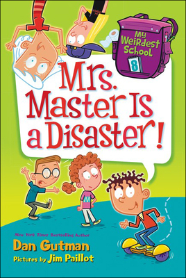 Cover for Mrs. Master Is a Disaster! (My Weirdest School #8)