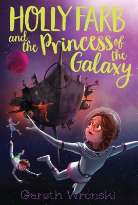 Holly Farb and the Princess of the Galaxy Cover Image