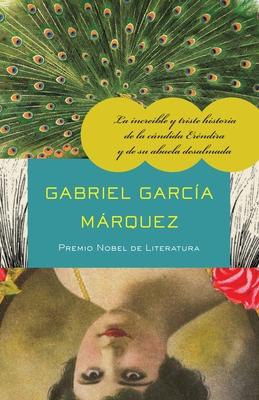 La Increible y Triste Historia de la Candida Erendira y de su Abuela Desalmada Cover