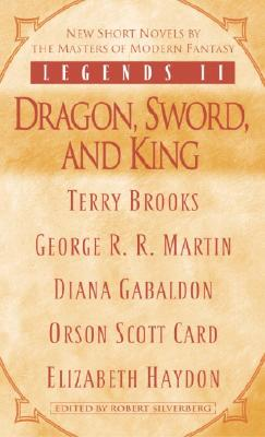 Legends II: Dragon, Sword, and King Cover Image