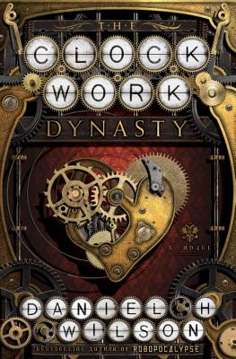 The Clockwork Dynasty Cover Image